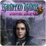 Haunted Manor: Painted Beauties Collector's Edition