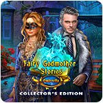 Fairy Godmother Stories: Cinderella Collector's Edition