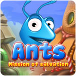 Ants! Mission of the Salvation