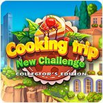 Cooking Trip New Challenge - Collector's Edition
