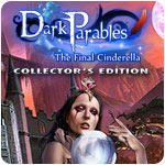 Dark Parables: The Final Cinderella Collector's Edition