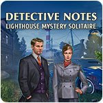 Detective notes - Lighthouse Mystery Solitaire