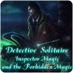 Detective Solitaire - Inspector Magic and the Forbidden Magic