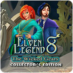 Elven Legend 8: The Wicked Gears - Collector's Edition