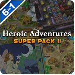 Heroic Adventures Super Pack II