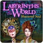 Labyrinths of the World: Shattered Soul