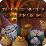 The Veil Of Mystery: Seven Little Gnomes